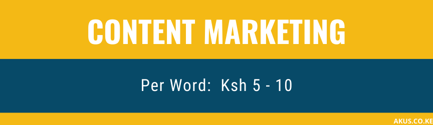 An image showing the content marketing pricing in Kenya By Akus Digital Solution